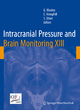 Intracranial Pressure and Brain Monitoring XIII - Geoffrey Manley; Claude Hemphill; Shirley Stiver