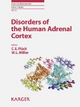 Endocrine Development / Disorders of the Human Adrenal Cortex - C.E. Flück; W.L. Miller