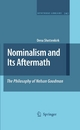 Nominalism and Its Aftermath: The Philosophy of Nelson Goodman - Dena Shottenkirk