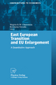 East European Transition and EU Enlargement - Wojciech W. Charemza; Krystyna Strza&#322