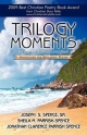 Trilogy Moments for the Mind, Body, and Soul - Joseph Spence Sr.  S.; Sheila Parrish-Spence  M.; Jonathan Parrish Spence  Clarence