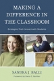 Making a Difference in the Classroom - Sandra J. Balli