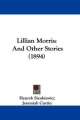 Lillian Morris: And Other Stories (1894)