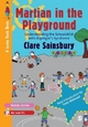 Martian in the Playground - Clare Sainsbury
