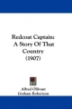 Redcoat Captain: A Story of That Country (1907)