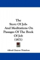 Story Of Job - Alfred Clayton Thiselton