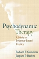 Psychodynamic Therapy - Richard F. Summers; Jacques P. Barber