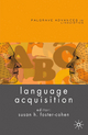 Language Acquisition - Susan Foster-Cohen