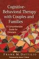 Cognitive-behavioral Therapy with Couples and Families - Frank M. Dattilio