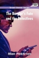 Burglar's Fate and the Detectives - Allan Pinkerton