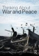 Thinking About War and Peace - Denise Degarmo; E. Duff Wrobbel
