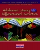 Adolescent Literacy and Differentiated Instruction - Barbara King-Shaver; Alyce Hunter