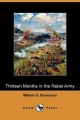 Thirteen Months in the Rebel Army (Dodo Press) - William G. Stevenson