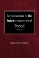 Introduction to the Intertestamental Period - Raymond F Surburg