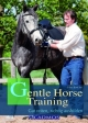 Gentle Horse Training - Thies Böttcher