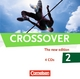 Crossover - The New Edition / B2-C1: Band 2 - 12./13. Schuljahr - CDs