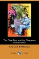 Chauffeur and the Chaperon (Illustrated Edition) (Dodo Press) - A M Williamson; C N Williamson