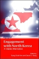 Engagement with North Korea - Sung Chull Kim; David C. Kang
