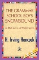 Grammar School Boys Snowbound - H I Hancock
