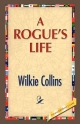 Rogue's Life - Au Wilkie Collins
