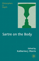 Sartre on the Body - Katherine J. Morris