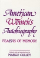 American Women's Autobiography - Margo Culley