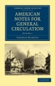 American Notes for General Circulation - Charles Dickens