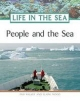 People and the Sea - Pam Walker; Elaine Wood