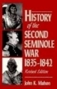 History of the Second Seminole War, 1835 - 1842 - John K. Mahon