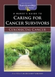 Nurse's Guide to Caring for Cancer Survivors - Lisa Kennedy-Sheldon