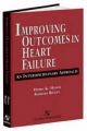 Improving Outcomes in Heart Failure: An Interdisciplinary Approach