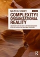 Complexity and Organizational Reality - Ralph D. Stacey
