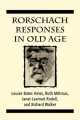 Rorschach Responses in Old Age (The Master Work Series) - Louise Bates Ames; Ruth W. Metraux; Janet Learned Rodell
