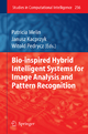 Bio-Inspired Hybrid Intelligent Systems for Image Analysis and Pattern Recognition - Patricia Melin; Witold Pedrycz