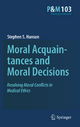 Moral Acquaintances and Moral Decisions - Stephen S. Hanson
