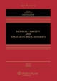 Medical Liability and Treatment Relationships, Second Edition - Professor of Law Mark A Hall; Mary Anne Bobinski; David Orentlicher