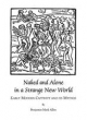 Naked and Alone in a Strange New World - Benjamin Mark Allen