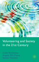 Volunteering and Society in the 21st Century - Colin Rochester; Angela Ellis Paine; Steven Howlett