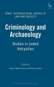 Criminology and Archaeology - Simon Mackenzie; Penny Green