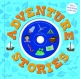 Adventure Stories for Boys - Roger Priddy