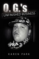 O. G.'s Unfinished Business - Karen Park