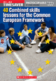 40 Combined Skills Lessons for the Common European Framework - Lynda Edwards; Richard Munns; Mark Fletcher