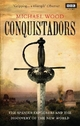 Conquistadors - Michael Wood