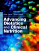 Advancing Dietetics and Clinical Nutrition - Anne Payne; Helen M. Barker