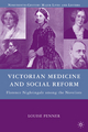 Victorian Medicine and Social Reform - Louise Penner