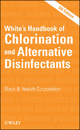 White's Handbook of Chlorination and Alternative Disinfectants - Black & Veatch