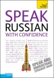 Teach Yourself Speak Russian with Confidence - Rachel Farmer