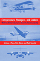 Entrepreneurs, Managers, and Leaders - Anthony J. Mayo; Nitin Nohria; Mark Renella