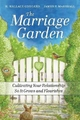 Marriage Garden - H. Wallace Goddard; James P. Marshall