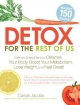 Detox for the Rest of Us - Carole Jacobs